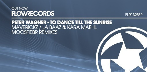 FLR1325EP - Peter Wagner - To Dance Till The Sunrise
