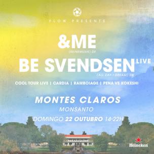 Flow presents &ME, Be Svendsen Live