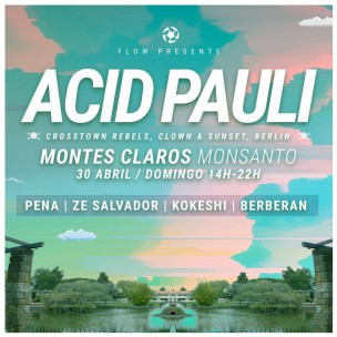 Flow presents Acid Pauli in Montes Claros, Lisbon
