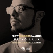 Flow 16 Years w/Heiko Laux