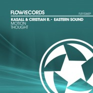 FLR1536EP - Kasall & Cristian R. - Eastern Sound EP